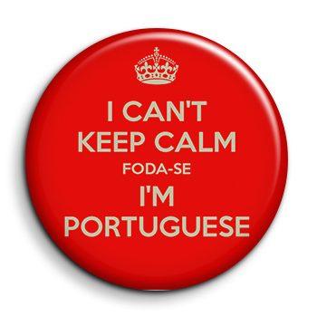 I cant keep calm foda-se Im portuguese