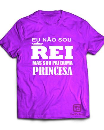 Eu não sou Rei, mas sou Pai duma Princesa