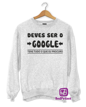 DEVES-SER-O-GOOGLE-TENS-TUDO-O-OQUE-EU-PROCURO-personalizada-estampagem-aveiro-Coimbra-Anadia-roupa-T-SHIRT-SWEAT-HOODIE-sweatshirt-casaco----T-Shirt-FeMale