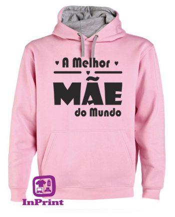 A-Melhor-Mãe-do-Mundo-personalizada-estampagem-aveiro-Coimbra-Anadia-roupa-T-SHIRT-SWEAT-HOODIE-sweatshirt-casaco-rosa-sweat-site