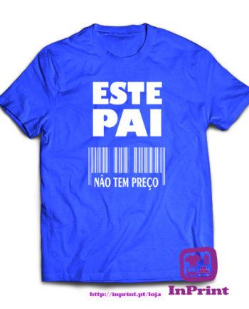Este-Pai-nao-tem-preco-personalizada-estampagem-aveiro-Coimbra-Anadia-roupa-T-SHIRT-SWEAT-HOODIE-sweatshirt-casaco-inprint-azul-T-Shirt-Male