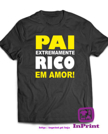 Pai-extremamente-rico-em-amor-personalizada-estampagem-aveiro-Coimbra-Anadia-roupa-T-SHIRT-SWEAT-HOODIE-sweatshirt-casaco-inprint-preto-T-Shirt-Male