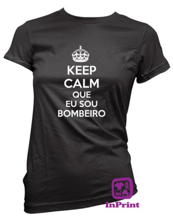 Keep-Calm-Sou-Bombeiro-estampagem-aveiro-Coimbra-Anadia-roupa-T-SHIRT-SWEAT-HOODIE-sweatshirt-casaco-inprint-comprar-online-T-Shirt-FeMale