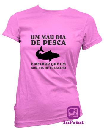 Um-Mau-Dia-de-Pesca-estampagem-aveiro-Coimbra-Anadia-roupa-T-SHIRT-SWEAT-HOODIE-sweatshirt-casaco-inprint-comprar-online-T-Shirt-FeMale