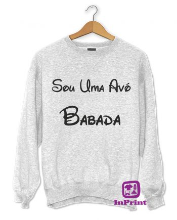 Sou-uma-avo-Babada-estampagem-aveiro-Coimbra-Anadia-roupa-T-SHIRT-SWEAT-HOODIE-sweatshirt-casaco-inprint-comprar-online-personalizado-bordado-Jumper