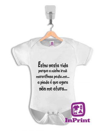 Estou-nesta-vida-porque-baby-body-personalizada-estampagem-aveiro-Coimbra-Anadia-Portugal-roupa-comprar-foto-online-bebe