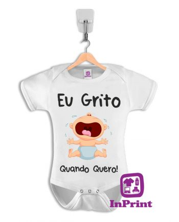 Eu-Grito-Quando-Quero-baby-body-personalizada-estampagem-aveiro-Coimbra-Anadia-Portugal-roupa-comprar-foto-online-bebe