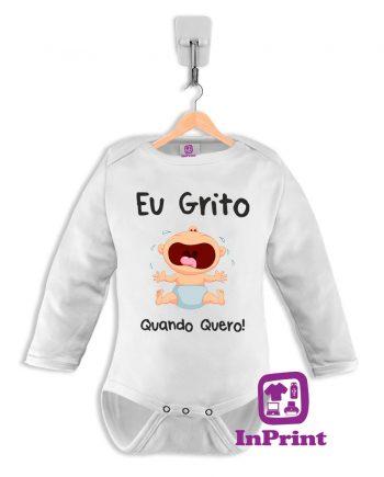 Eu-Grito-Quando-Quero-baby-body-personalizada-estampagem-aveiro-Coimbra-Anadia-Portugal-roupa-comprar-foto-online-bebe-manga-comprida