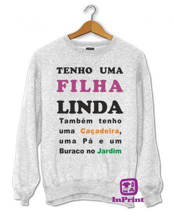 Tenho-Filha-Linda-estampagem-aveiro-Coimbra-Anadia-roupa-T-SHIRT-SWEAT-HOODIE-sweatshirt-casaco-inprint-comprar-online-personalizado-bordado-sweat-site