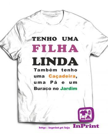 Tenho-Filha-Linda-estampagem-aveiro-Coimbra-Anadia-roupa-T-SHIRT-SWEAT-HOODIE-sweatshirt-casaco-inprint-comprar-online-personalizado-bordado-T-Shirt
