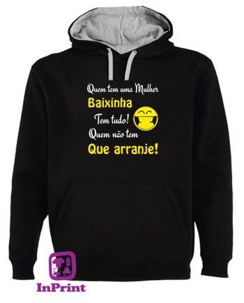 Quem-tem-a-mulher-baixinha-estampagem-aveiro-Coimbra-Anadia-roupa-HOODIE-sweatshirt-casaco-inprint-comprar-online-personalizado-bordado-prenda-oferecer-sweat-site