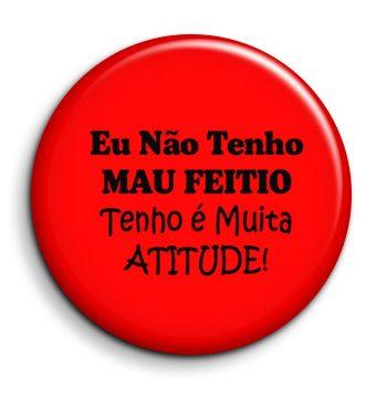 Eu-nao-tenho-mau-feitio-pin_button-cracha-personalizado-aveiro-portugal-coimbra-site