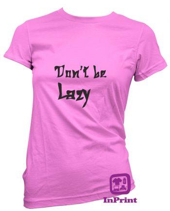 Dont-be-Lazy-estampagem-aveiro-Coimbra-Anadia-roupa-HOODIE-sweatshirt-casaco-inprint-comprar-online-personalizado-bordado-prenda-oferecer-T-Shirt-FeMale