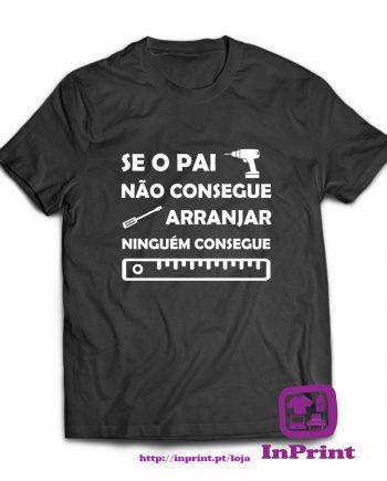 Se-o-Pai-não-consegue-arranjar-ninguém-consegue-estampagem-aveiro-Coimbra-Anadia-roupa-HOODIE-sweatshirt-casaco-inprint-comprar-online-persoT-Shirt-Male