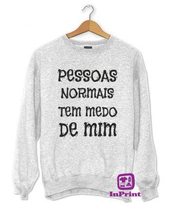 Pessoas-normais-tem-medo-de-mim-estampagem-aveiro-Coimbra-Anadia-roupa-HOODIE-sweatshirt-casaco-inprint-comprar-online-personalizado-bordado-Jumper