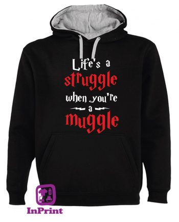 Life's-a-Struggle-when-you're-a-muggle-Harry-Potter-estampagem-aveiro-Coimbra-Anadia-roupa-HOODIE-sweatshirt-casaco-inprint-comprar-1sweat-site