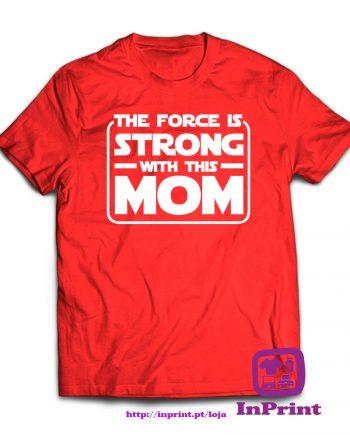 1078-The-force-is-Strong-with-this-Mom-estampagem-aveiro-Coimbra-Anadia-roupa-HOODIE-sweatshirt-casaco-inprint-comprar-online-personalizado-bordado-T-Shirt-FeMale